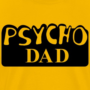 Psycho Dad Al Bundy T-shirts - Mannen Premium T-shirt