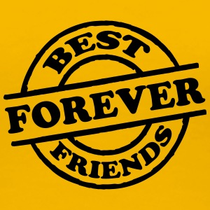 Best Friends Forever Stempel T-Shirts - Women's Premium T-Shirt