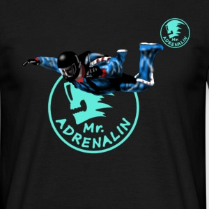 skydiver Mr. Adrenalin T-Shirts - Männer T-Shirt