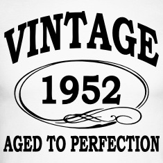 Vintage 1952 Aged To Perfection Long sleeve shirts
