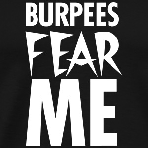 Burpees Fear Me T-shirts - Herre premium T-shirt