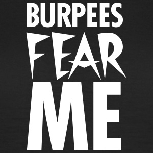 Burpees Fear Me T-shirts - T-shirt dam
