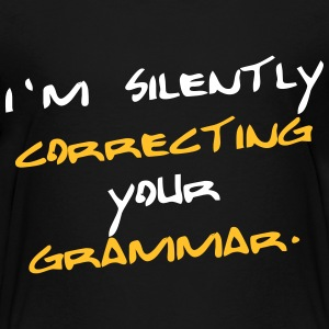 Correcting your grammar. T-Shirts - Teenager Premium T-Shirt