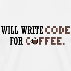 Will write code for coffee T-Shirts - Männer Premium T-Shirt