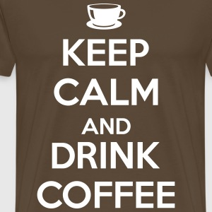 Keep calm and drink coffee Koszulki - Koszulka męska Premium