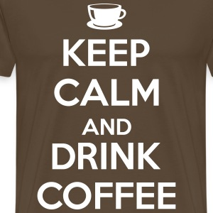 Keep calm and drink coffee T-shirts - Herre premium T-shirt