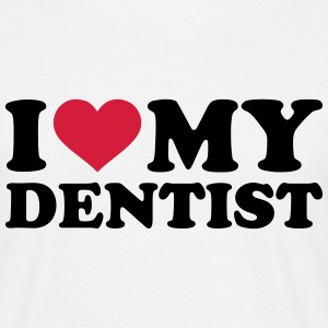 I love my dentist T-Shirts - Männer T-Shirt