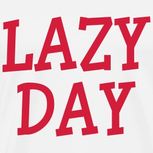 Lazy Day T-Shirts - Men's Premium T-Shirt