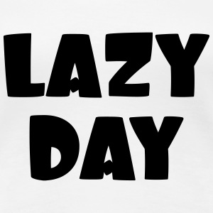 Lazy Day Tee shirts - T-shirt Premium Femme