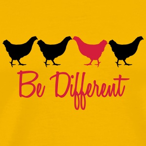 Be Different Huhn mit Text T-Shirts - Männer Premium T-Shirt