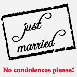 Just married-no condolences please! T-shirts - Mannen T-shirt