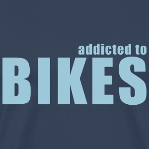 addicted to bikes T-Shirts - Männer Premium T-Shirt