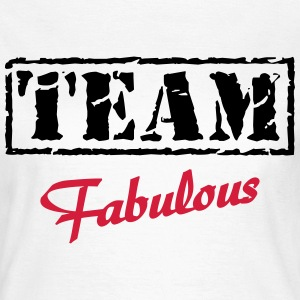 Team Fabulous T-shirts - Vrouwen T-shirt