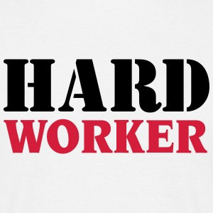 Hard worker T-shirts - Mannen T-shirt