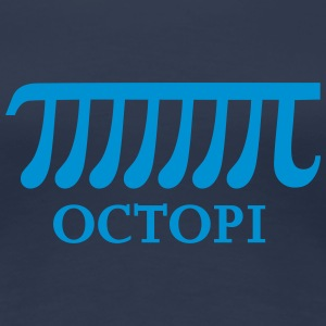 Math Pi Octopi Joke Nerdy Geek Mathematics Science T-Shirts - Women's Premium T-Shirt