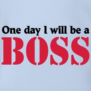 One day I will be a Boss T-Shirts - Baby Bio-Kurzarm-Body