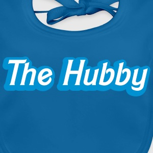 The HUBBY (Husband wife funny) Accessories - Baby Organic Bib