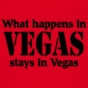 What happens in Vegas, stays in Vegas T-shirts - Mannen T-shirt