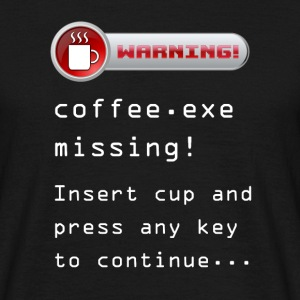 coffee.exe missing! red / black - Männer T-Shirt