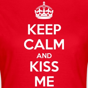 Keep Calm and Kiss Me (dark) T-shirts - T-shirt dam