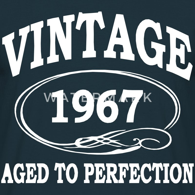 Vintage 1967 Aged To Perfection T-Shirts - Men's T-Shirt
