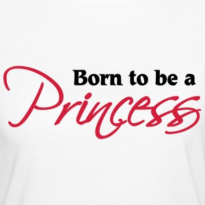Born to be a Princess T-Shirts - Women's Organic T-shirt