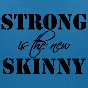 Strong is the new Skinny Tee shirts - T-shirt col V Femme