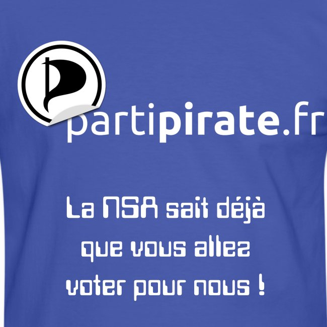 "Tee-shirt Parti Pirate NSA ""yes we scan"""