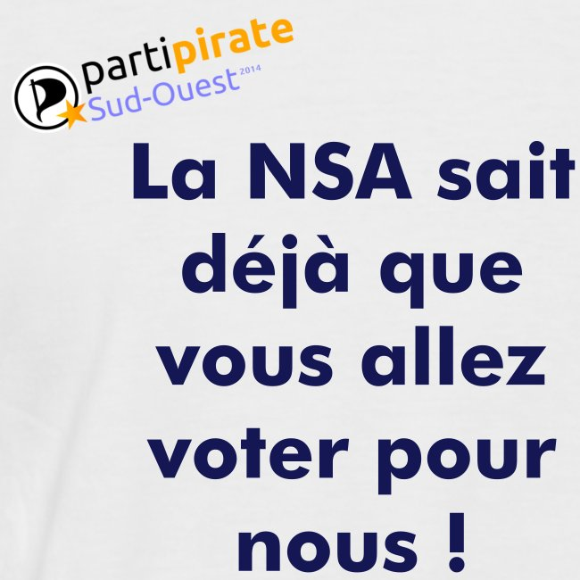 Tee-shirt So-Pirate Parti Pirate Sud-Ouest NSA