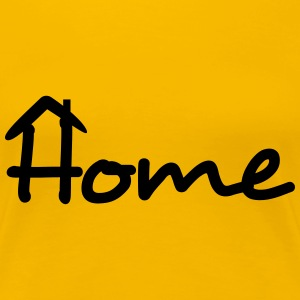 Home T-Shirts - Women's Premium T-Shirt
