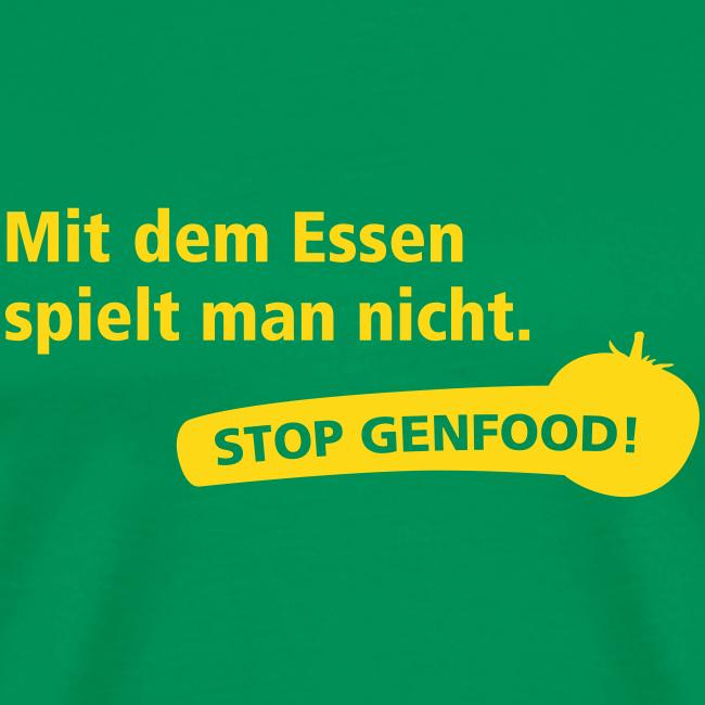 Mit dem Essen spielt man nicht - Stop Genfood