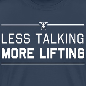 Less Talking More Lifting T-Shirts - Men's Premium T-Shirt