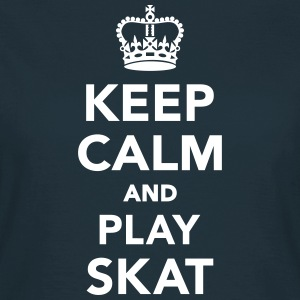 Keep calm and play Skat T-Shirts - Frauen T-Shirt