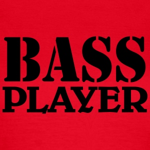 Bass Player T-Shirts - Frauen T-Shirt