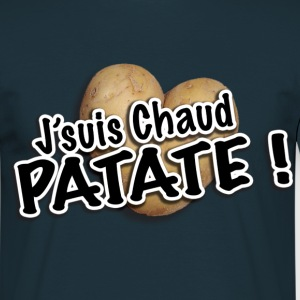 J'suis Chaud patate - T-shirt Homme