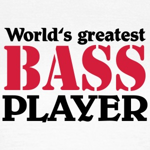 World's greatest Bass Player T-shirts - T-shirt dam