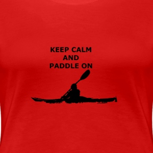 paddle on - Frauen Premium T-Shirt