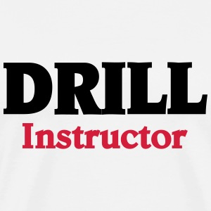 Drill Instructor T-Shirts - Men's Premium T-Shirt