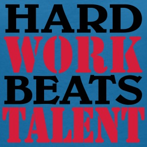 Hard work beats Talent Camisetas - Camiseta con escote en pico mujer