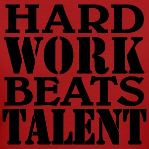 Hard work beats Talent Camisetas - Camiseta ecológica mujer