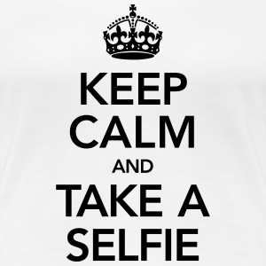 Keep Calm And Take A Selfie T-Shirts - Frauen Premium T-Shirt