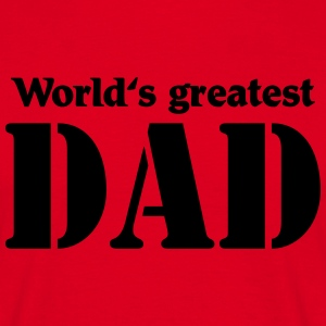 World's greatest Dad T-skjorter - T-skjorte for menn