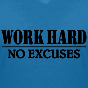 Work hard-no excuses T-Shirts - Women's V-Neck T-Shirt