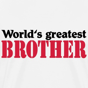 World's greatest Brother Magliette - Maglietta Premium da uomo