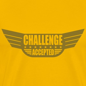 Challenge Accepted Banner T-Shirts - Men's Premium T-Shirt