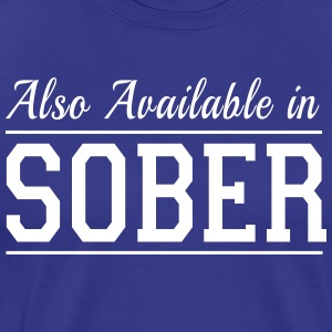 Also Available in Sober T-Shirts - Men's Premium T-Shirt