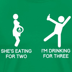 She's Eating for Two, I'm Drinking for Three T-Shirts - Men's Premium T-Shirt