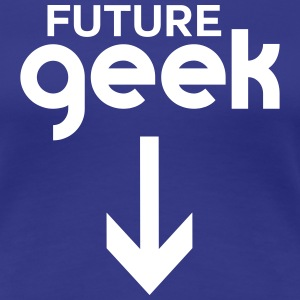 Future Geek T-Shirts - Women's Premium T-Shirt