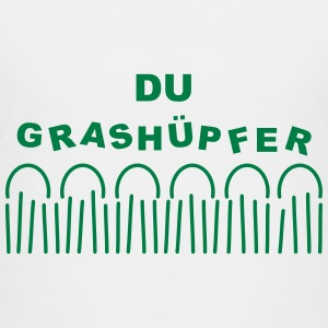 Gras - Du Grashüpfer T-Shirts - Teenager Premium T-Shirt