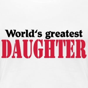 World's greatest Daughter T-skjorter - Premium T-skjorte for kvinner